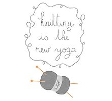 Knitting is the new yoga Photographic Print