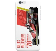 Gilles Villeneuve - 1978 Montreal iPhone Case/Skin