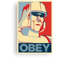 OBEY ! Canvas Print