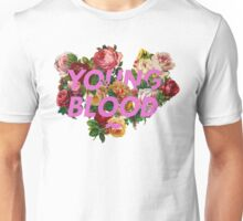 Young Blood Unisex T-Shirt