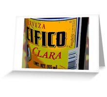 Cerveza, A Mexican Beer in Puerto Vallarta Greeting Card