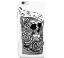 We Are The Quiet Ones Tattoo iPhone Case/Skin
