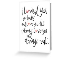 i will always love you Greeting Card