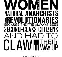 Women are Natural Anarchists. by siriusb