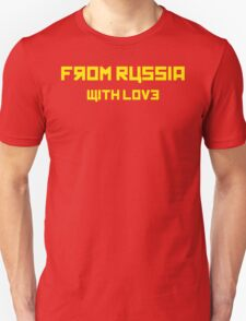 From Russia T-Shirt