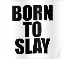 Born To Slay Poster