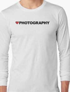 Love Photography Long Sleeve T-Shirt
