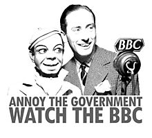 ANNOY THE GOVERNMENT WATCH THE BBC Photographic Print