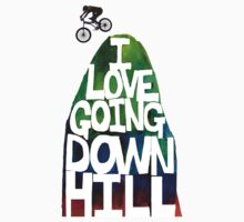 I Love Going Downhill (White) by bikepath