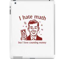 I Love Counting Money iPad Case/Skin