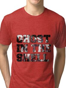 Ghost in the shell  Tri-blend T-Shirt