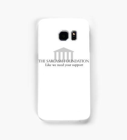 The Sarcasm Foundation Samsung Galaxy Case/Skin