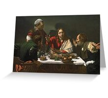 The Supper at Emaus, 1601 by Caravaggio Greeting Card