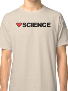 Love Science Classic T-Shirt