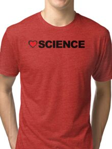 Love Science Tri-blend T-Shirt