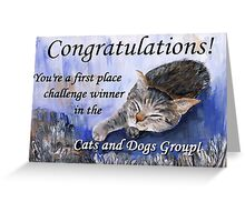 Banner for 1st place challenge winner in Cats and Dogs Group Greeting Card