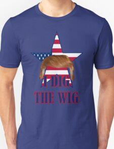 2016 election funny I dig the wig donald trump T-Shirt