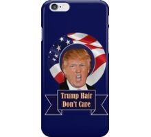 2016 election trump hair funny donald trump iPhone Case/Skin