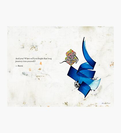 Arabic calligraphy - Rumi - journey into self Photographic Print