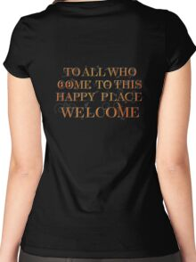 To All Who Come to This Happy Place (Black) Women's Fitted Scoop T-Shirt