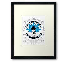 Don't Meth With Heisenberg Framed Print