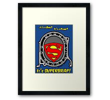 It's SuperBrap! Framed Print