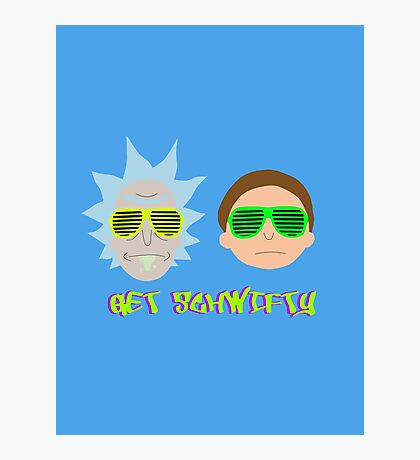 Rick and Morty - Get Schwifty Photographic Print