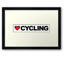 Love Cycling Framed Print