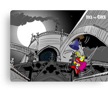 """Rick the chick """"THE HUNCHBACK OF NOTRE-DAME""""  Canvas Print"""