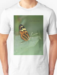 Life is beautiful butterfly T-Shirt