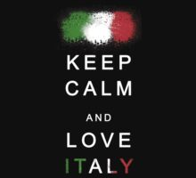 Keep Calm and Love Italy by Vittorio Magaletti