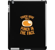 Touch here for a PUNCH in the FACE iPad Case/Skin
