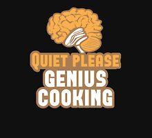 Quiet please Genius Cooking! with brain Unisex T-Shirt