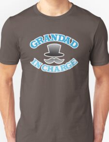 GRANDAD in charge with top hat and mustache T-Shirt