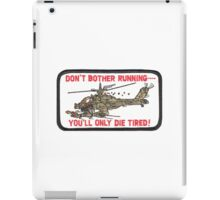 Don't Bother Running iPad Case/Skin