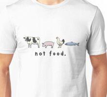 Not Food Unisex T-Shirt