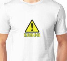 error yellow  Unisex T-Shirt