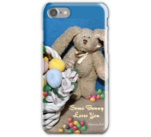 Some Bunny Loves You ~ So Much! iPhone Case/Skin