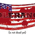 TOLERANCE (is not dead yet) by Yago
