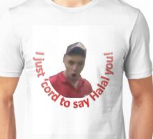 I Just 'Cord to Say Halal You! Unisex T-Shirt