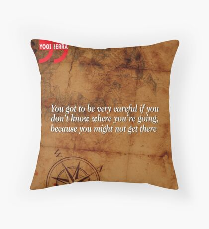 Going Nowhere (Quotation) Throw Pillow
