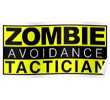 Zombie Avoidance Tactician Poster