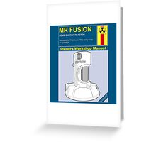 Mr Fusion Greeting Card