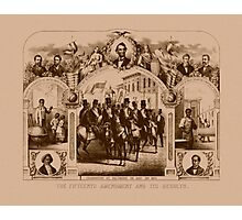The Fifteenth Amendment And Its Results Photographic Print