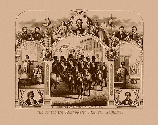 The Fifteenth Amendment And Its Results by warishellstore