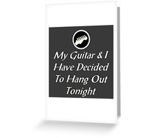 Guitarist hang out Greeting Card