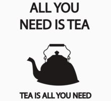 All you need is TEA, TEA is all you need Baby Tee