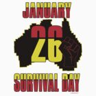 January 26 Survival Dayiii [-0-] by KISSmyBLAKarts