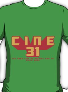 CINE31 - THE NERD SIDE OF MOVIES AND TV T-Shirt