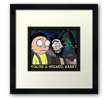 You're a Wizard, Harry Framed Print